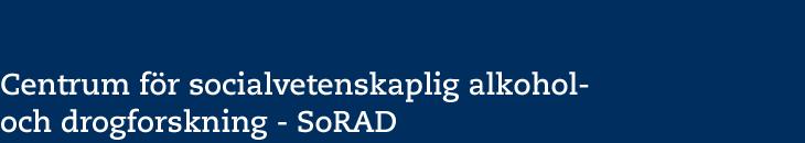 Centrum för socialvetenskaplig alkohol- och drogforskning - SoRAD